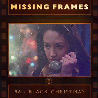 Episode 96 - Black Christmas