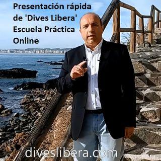 Promo Dives Libera, escuela práctica. Rico y Libre.