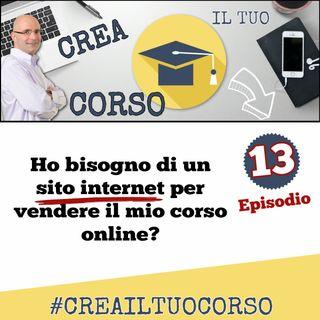 #13: Ho bisogno di un sito internet per vendere il mio corso online