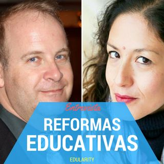 Reformas educativas, educación con fines políticos