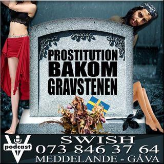 PROSTITUTION BAKOM GRAVSTENEN