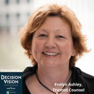 Decision Vision Episode 79:  Should I Take on a Business Partner? – An Interview with Evelyn Ashley of Trusted Counsel