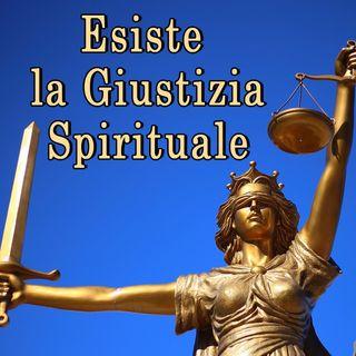 Esiste la Giustizia spirituale, è una frequenza dello Spirito
