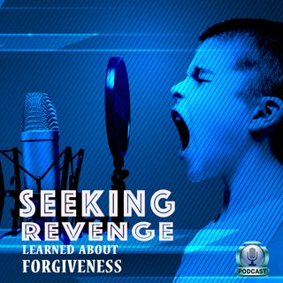 Seeking Revenge (Intro & Preface)