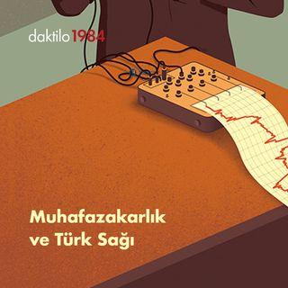 Muhafazakârlık ve Türk Sağı | Konuk: Ayşe Çavdar | Çavuşesku'nun Termometresi #20