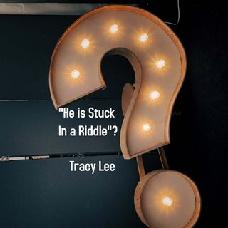 """He is Stuck In a Riddle?"""