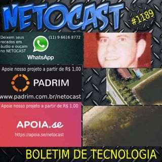NETOCAST 1189 DE 17/09/2019 - BOLETIM DE TECNOLOGIA