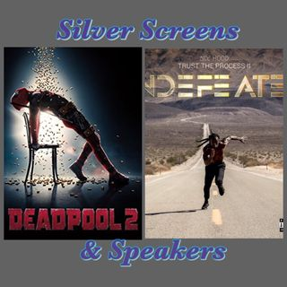 Silver Screens & Speakers: Undefeated & Deadpool 2