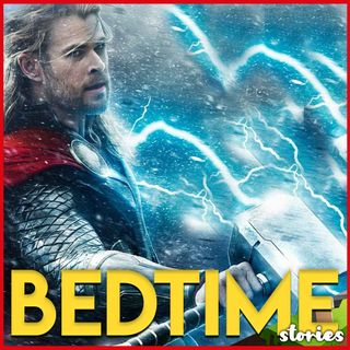 Thor - Bedtime Story
