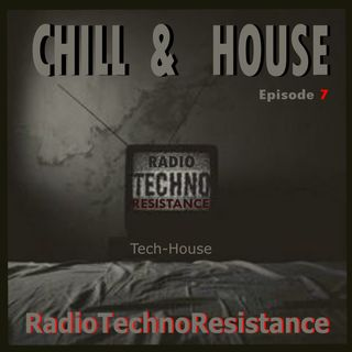 CHILL & HOUSE Episode 7 - Tech House Vinyls Selection by Gian Mario Avena aka Gimmy