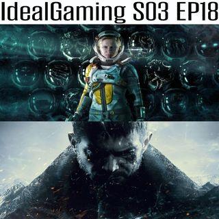 IdealGaming S03 EP18 - Returnal & Resident Evil Village