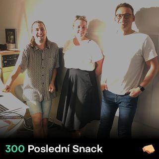 SNACK 300 Posledni Snack