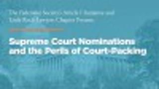Supreme Court Nominations and the Perils of Court-Packing
