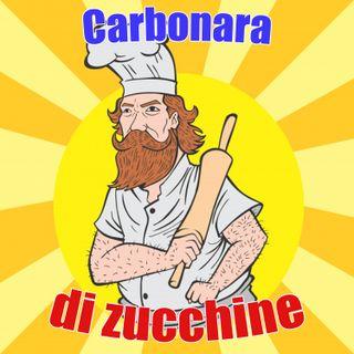 #5 - Carbonara di zucchine
