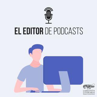 El editor de podcasts