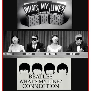 BEATLES HOUR W/  STEVE LUDWIG # 31 WHAT'S MY LINE?
