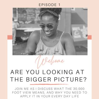 1. Are You Looking at the Bigger Picture