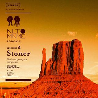 Episodio 04: Stoner Rock, Música de y para mariguanos