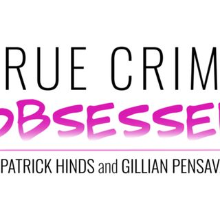 87 - True Crime Obsessed