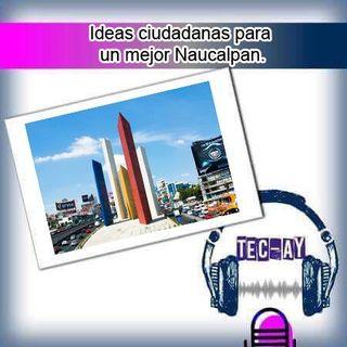 Ideas ciudadanas para un mejor Naucalpan