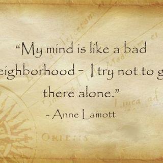 Your Thoughts Are Like a Bad Neighborhood