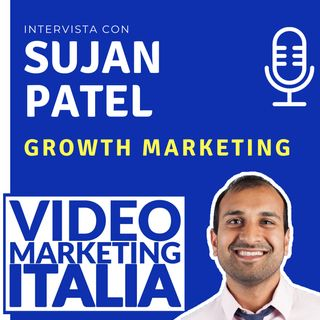 Sujan Patel - Growth Marketing - VMI003