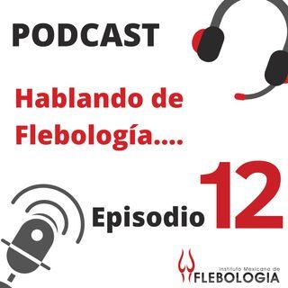 Episodio 12. Úlcerca Venosa Parte 2