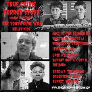 S4E9: The Youth Gone Wild (Killer Kids)