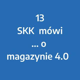 Odcinek 13 – SKK mówi... o Magazynie 4.0