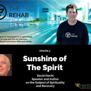 Sunshine of the Spirit: David Hecht on Recovery and Spirituality