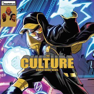 The Culture Issue No. 42: Milestone Comics Returns!
