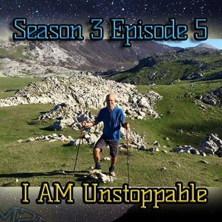 Ep. 73 I AM Unstoppable