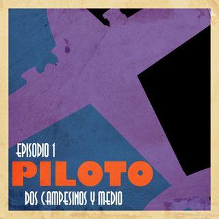 Ep.1: Piloto