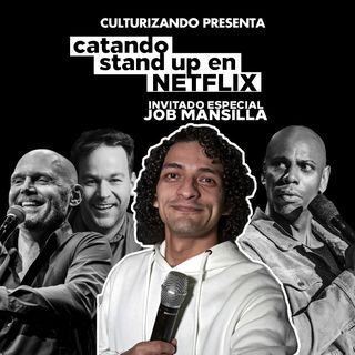 Catando 'Stand Up' en Netflix, con Job Mansilla - Catando Netflix