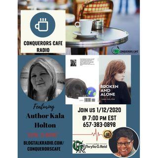 Conquerors Cafe Author Spotlight Featuring Author Kala Holton