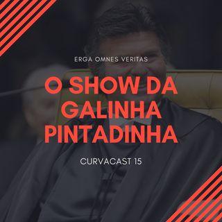 CurvaCAST 15 - O Show da Galinha Pintadinha