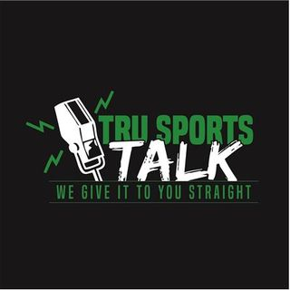 Tru Sports Talk (The Mid-Week Report #60)