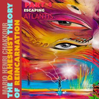 Part 4: Escaping Atlantis