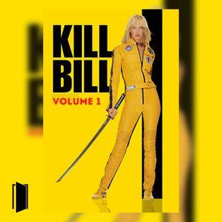Monografia Tarantino | #4.1 La Furia Poetica della Vendetta: Kill Bill Vol.1 (2003)