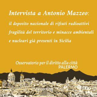 Sul deposito nazionale dei rifiuti radioattivi. Intervista a Antonio Mazzeo