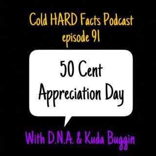 50 Cent Appreciation Day