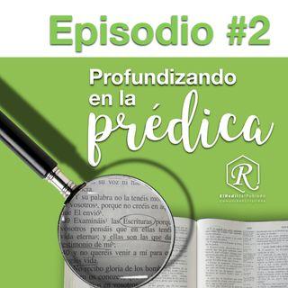 Episodio #2 Profundizando en la Prédica / 1 Pedro 2:11-17