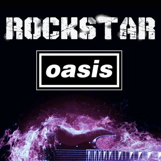 Oasis, from Radio Star 2000