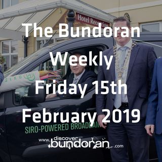 032 - The Bundoran Weekly - February 15th 2019