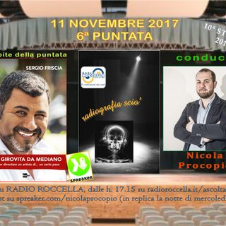 Radiografia Scio' - N.06 del 11-11-2017