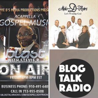 Stevie B's Acappella Gospel Music Blast - (Episode 99)