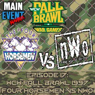 Episode 17: WCW Fall Brawl 1997 (Four Horsemen vs nWo)