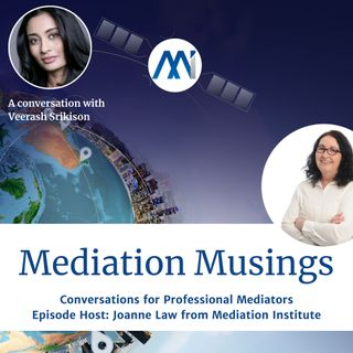 15 - Mediator Musings with Veerash Srikison
