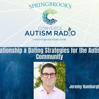 Relationship & Dating Strategies for the Autistic Community