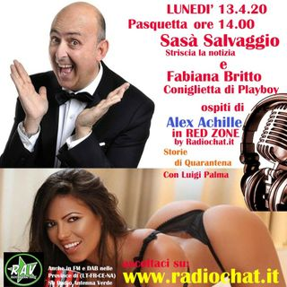 Sasa Salvaggio e Fabiana Britto ospiti di Alex Achille in RED ZONE by Radiochat.it